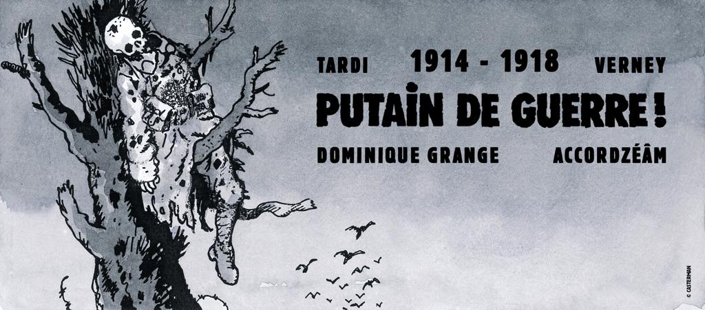 Putain de Guerre ! (images © Jacques Tardi - Casterman)